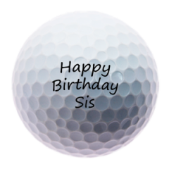 Happy Birthday Sister personalised golf balls | Best4Balls