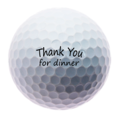 Thank You for Dinner golf balls | Best4Balls